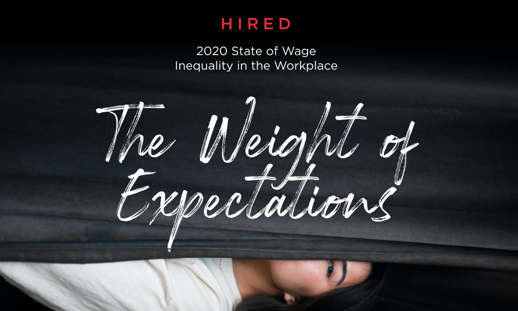 hired-releases-annual-the-state-of-wage-inequality-in-the-workplace-report