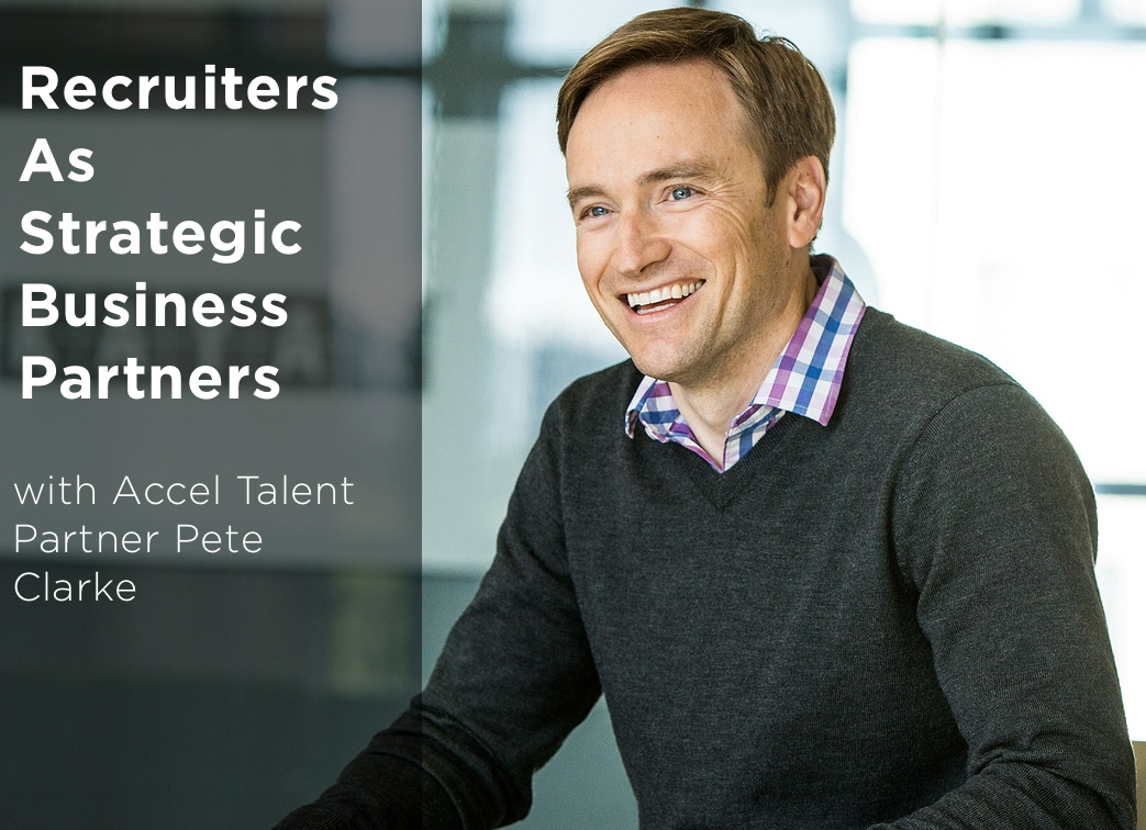 recruiters-as-strategic-business-partners-with-pete-clarke